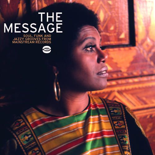 The Message: Soul Funk Grooves from Mainstream Recordings