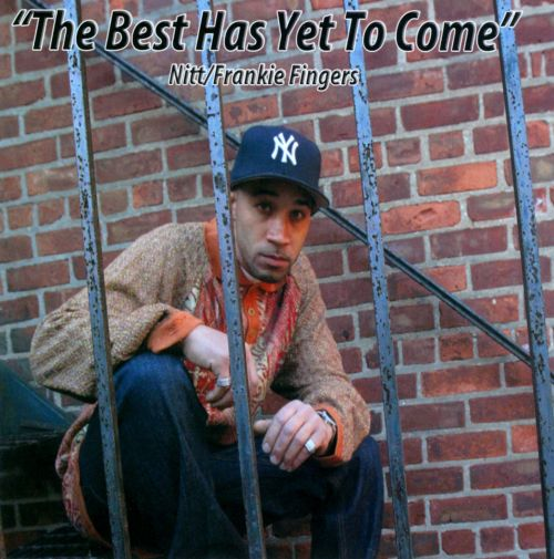 The Best Has Yet To Come