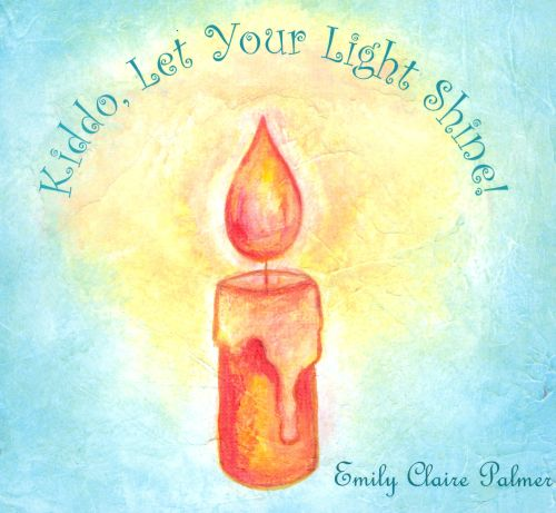Kiddo, Let Your Light Shine!