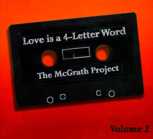 Love Is A 4-Letter Word, Vol. 2