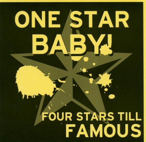 One Star Baby!