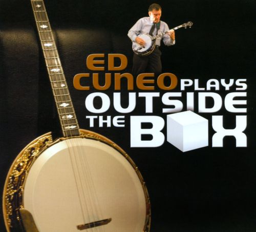 Ed Cuneo Plays Outside the Box