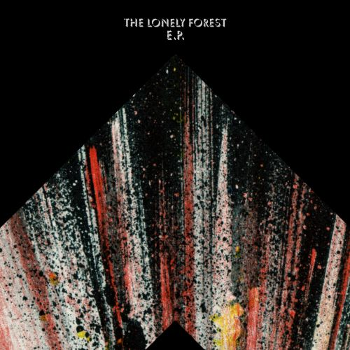 The Lonely Forest EP