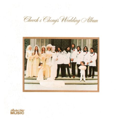 Cheech Chongs Wedding Album Cheech Chong Songs Reviews