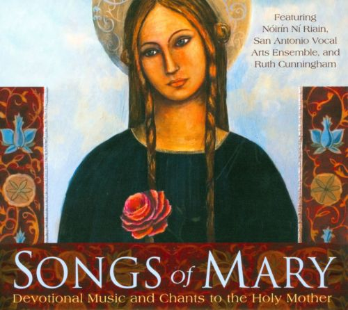 Songs of Mary: Devotional Music and Chants