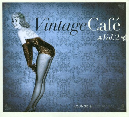 Vintage Cafe: Lounge & Jazz Blends, Vol. 2