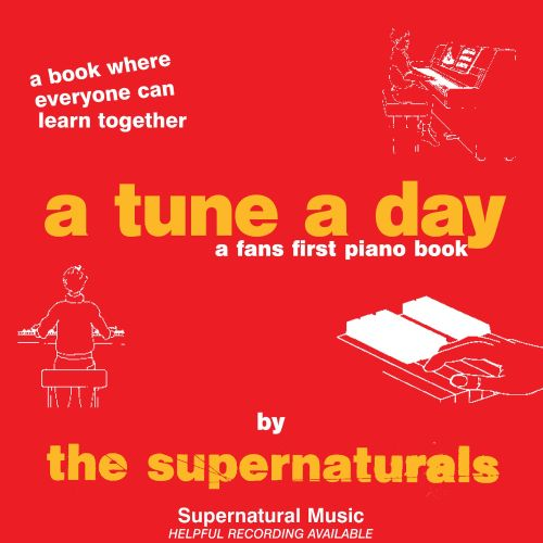 A Tune A Day The Supernaturals Songs Reviews Credits Allmusic