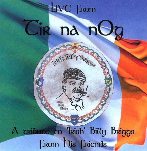 Live From Tir Na Nog: A Tribute To