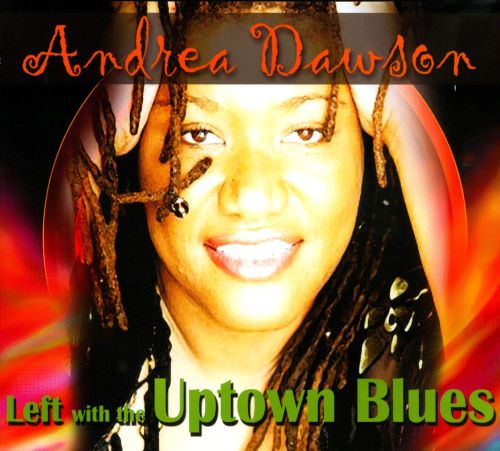 Left with the Uptown Blues