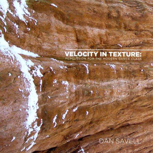 Velocity In Texture: Percussion For The Modern Dance Class