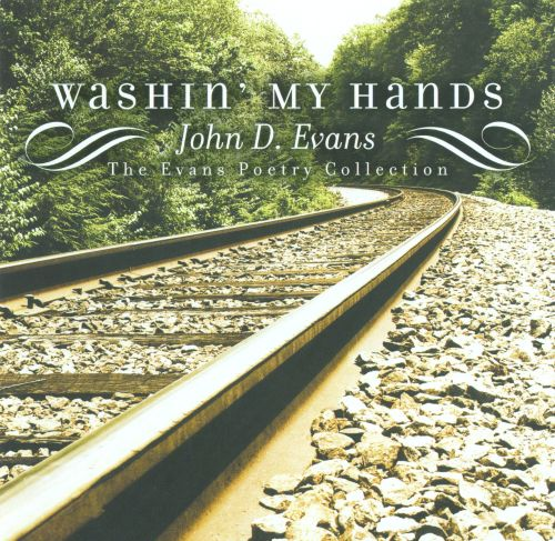 Washin' My Hands: The Evans Poetry Collection