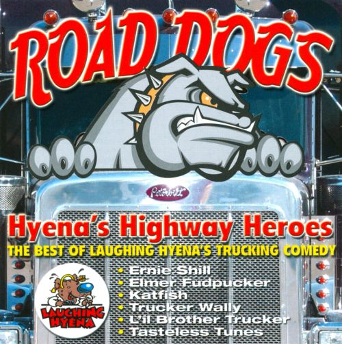 Road Dogs Comedy, Vol. 125: Hyena's Highway Heroes