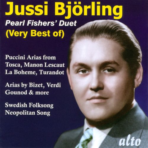 The Pearl Fishers' Duet: The Very Best of Jussi Björling