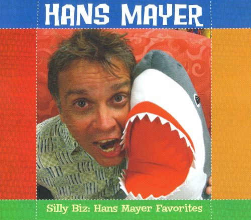 Silly Biz: Hans Mayer Favorites