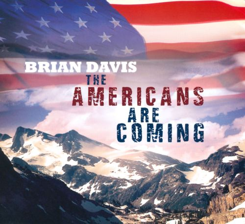 The  Americans Are Coming