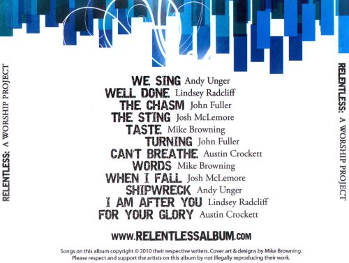 Relentless: A Worship Project