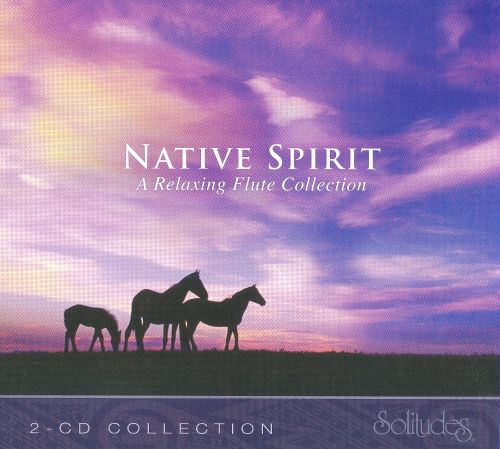Native Spirit: a Relaxing Flute Collection