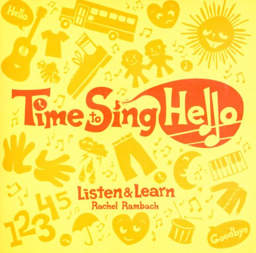 Time To Sing Hello: Listen & Learn