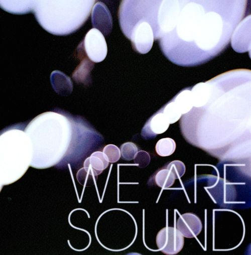 We Are Sound