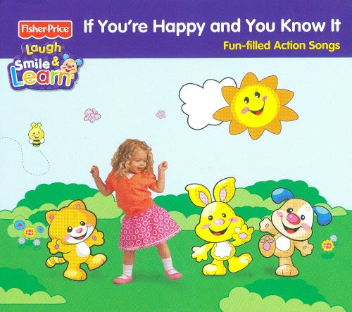 If You're Happy and You Know It [Fisher-Price]