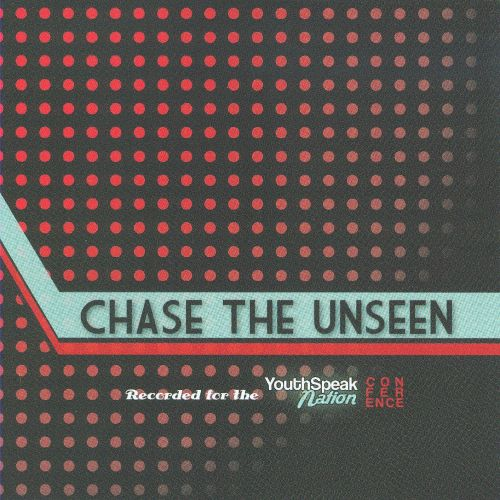 Chase the Unseen