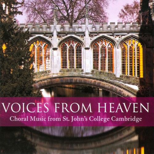 Voices from Heaven: Choral Music from St. John's College of Cambridge