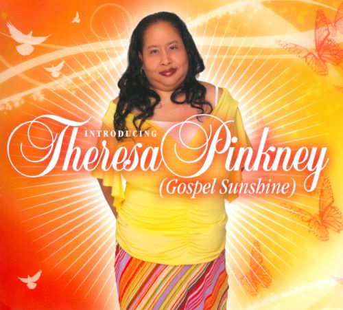 Introducing Theresa Pinkney: Gospel Sunshine