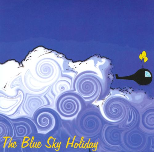 The Blue Sky Holiday