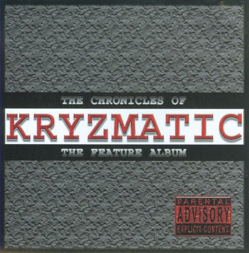 The Chronicles of Kryzmatic: The Feature Album