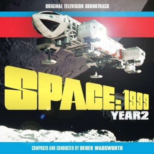 Space: 1999 - Year 2 [Original Television Soundtrack]