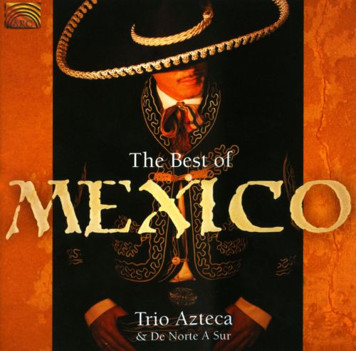 The Best of Mexico