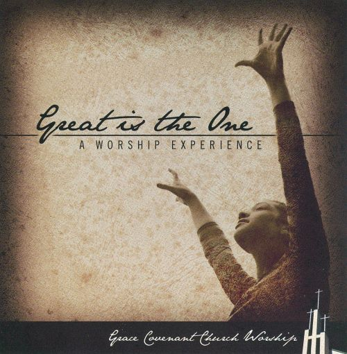 Great is the One: a Worship Experience