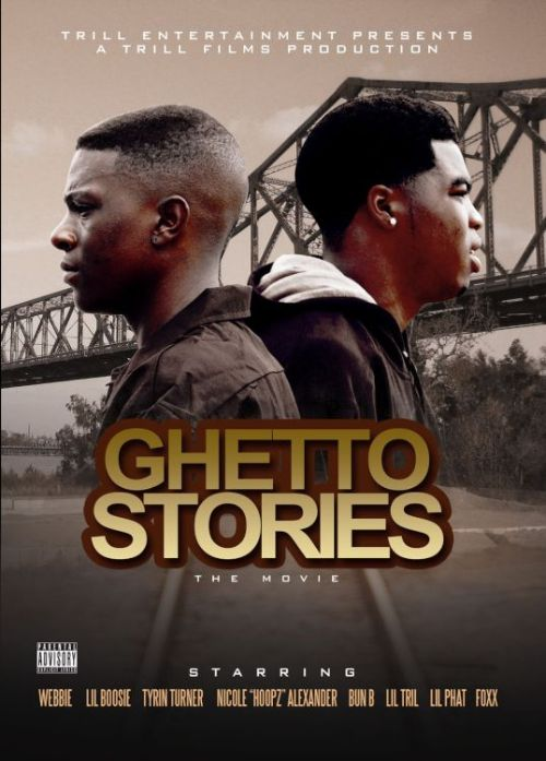 Ghetto Stories: The Movie [Video]