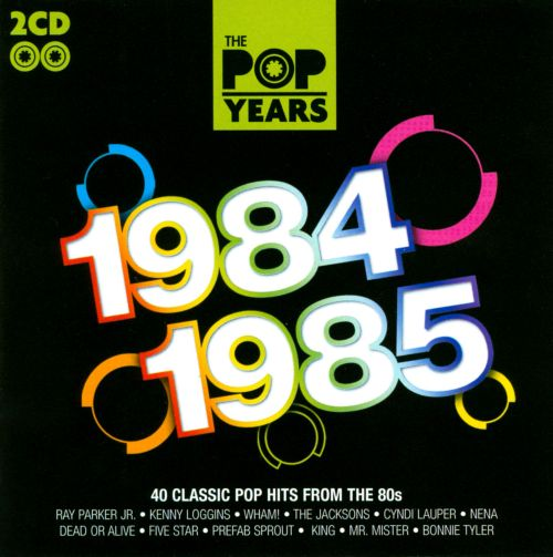 the pop years 1984 1985 various artists songs. Black Bedroom Furniture Sets. Home Design Ideas
