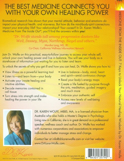 Medicine From The Inside Out: 7 Keys To Unlock Your Natural Healing Wisdom