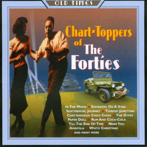 Chart-Toppers of the 40s
