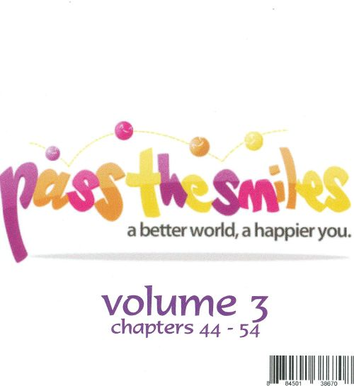 Pass the Smiles: A Better World, A Happier You, Vol. 3