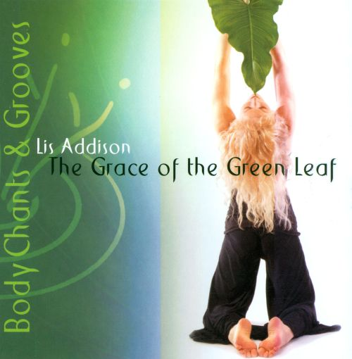 The Grace of the Green Leaf