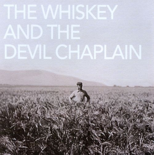 The  Whiskey and the Devil Chaplain