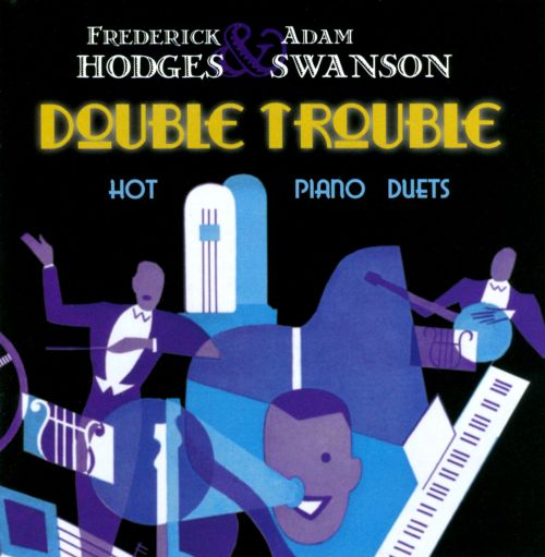 Double Trouble: Hot Piano Duets