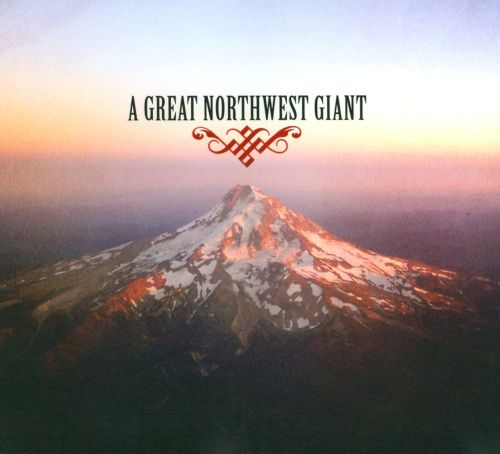 A  Great Northwest Giant
