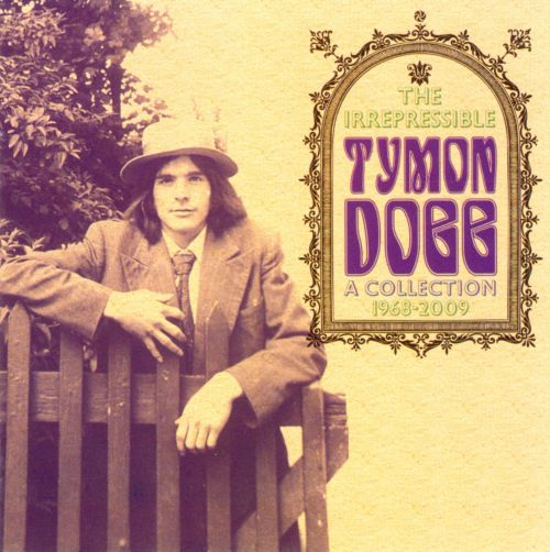 The Irrepressible Tymon Dogg: A Collection 1968-2009