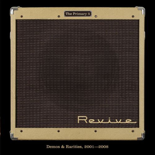 Revive!: Demos & Rarities 2001-2008