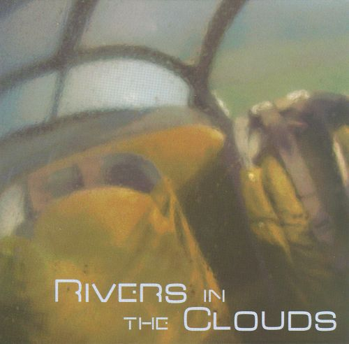 Rivers In the Clouds