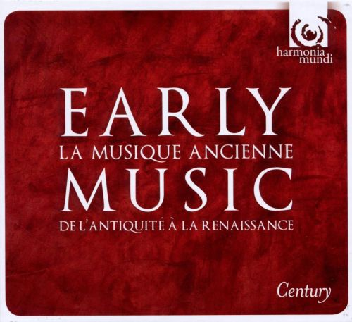 Early Music: From Ancient Times to the Renaissance