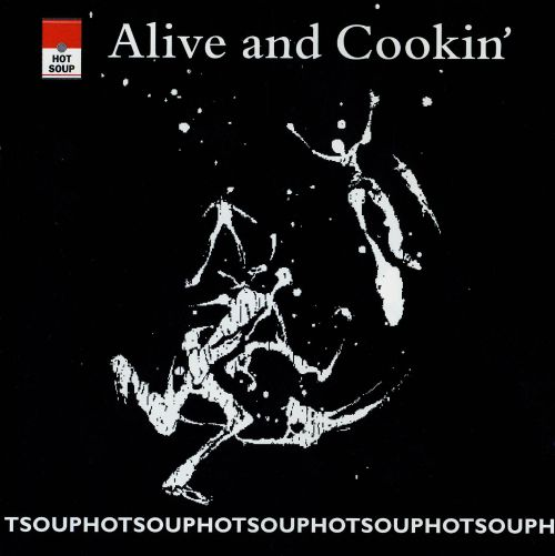 Alive and Cookin'