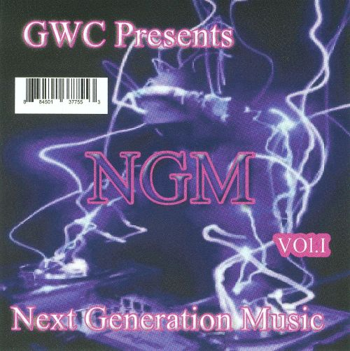 Gwc Presents Next Generation Music, Vol. 1