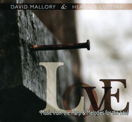Love: Music From The Harp And Melodies For The Soul