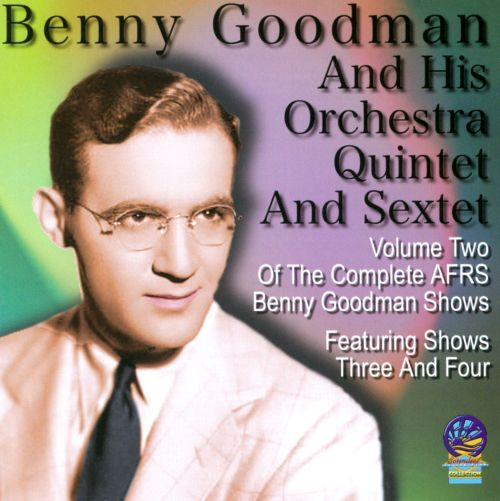 The Complete AFRS Benny Goodman Shows, Vol. 2: 1946