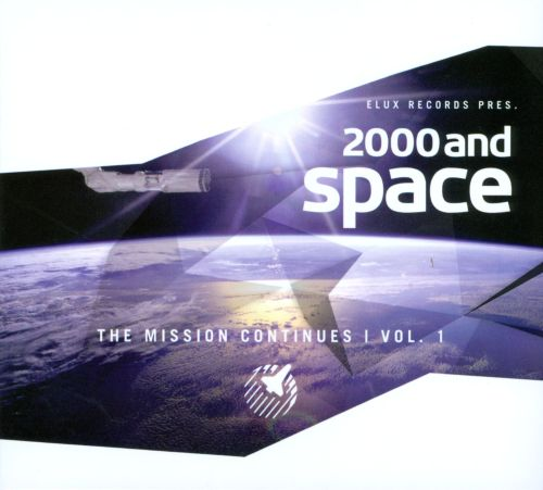 2000 And Space (The Mission Continues Vol.1)